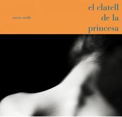 El clatell de la princesa de Xavier Mollà Revert