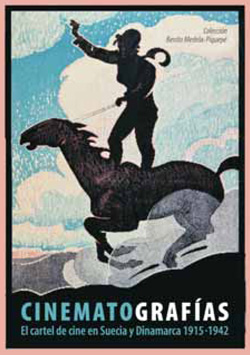 Cinematografías. El cartel de cine en Suecia y Dinamarca 1915-1942