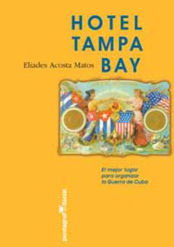 Hotel Tampa Bay - El mejor lugar para organizar La Guerra de Cuba