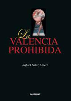 La Valencia prohibida