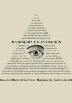 Masonería e ilustración - Obras del Museé de la Franc Maçonnerie. Colección Godf