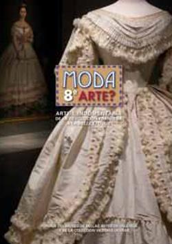 Moda 8º Arte? - Arte e indumentaria de la revolución francesa a la belle epoque