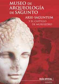 Museo de arqueología de Sagunto - Arse-saguntum y el castillo de Murviedro