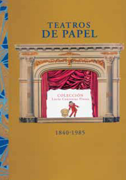 Teatros de papel - Colección Lucía Contreras Flores
